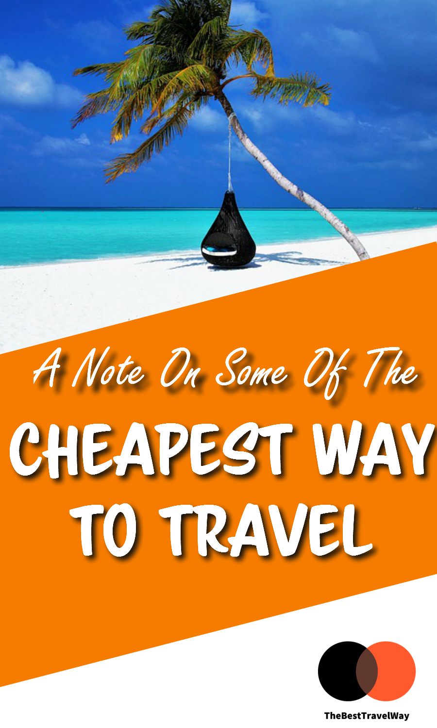 A Note on Some of the Cheapest Way to Travel